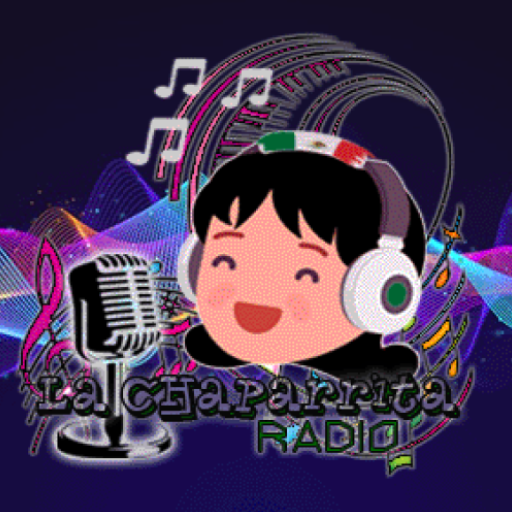 La Chaparrita Radio